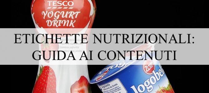 Etichette nutrizionali: guida ai contenuti